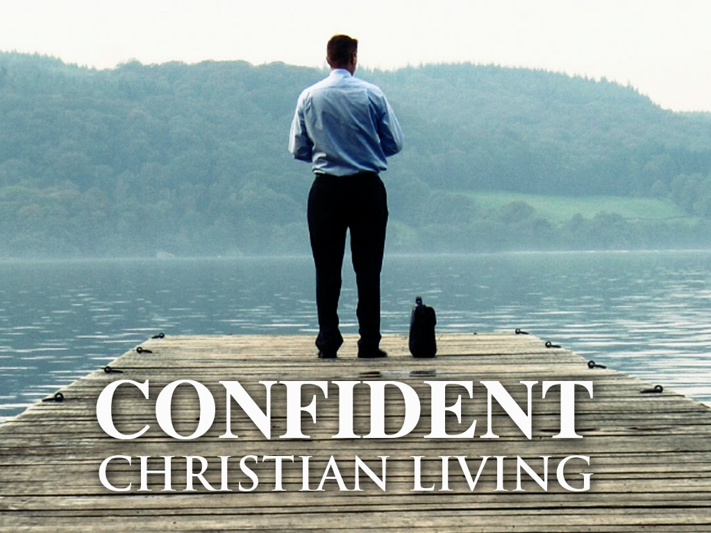 Confident Christian Living, James Oliver