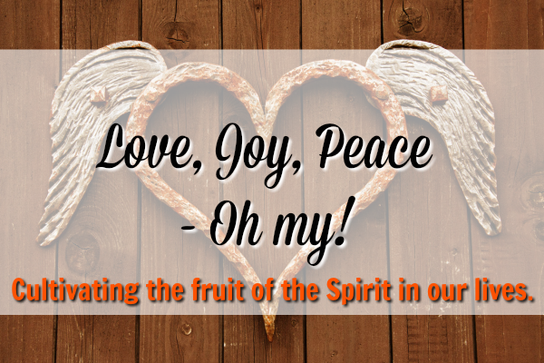 Fruits of the Spirit Sermon Series